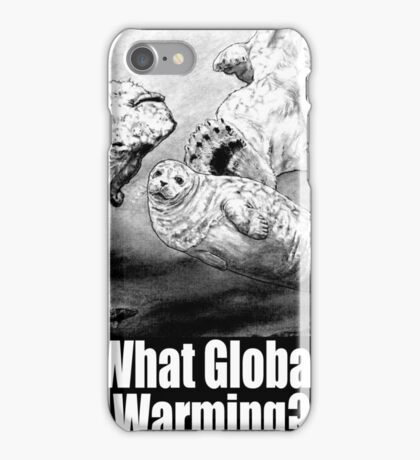 What Global Warming 1 iPhone Case/Skin