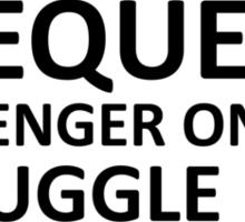 struggle bus tee shirts Sticker
