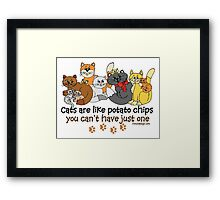 Cats are like potato chips Framed Print