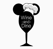 Wine and Dine Unisex T-Shirt