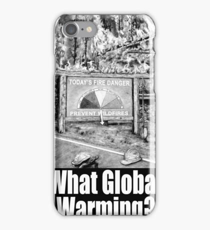 What Global Warming? 2 iPhone Case/Skin