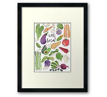 Eat More Veggies Framed Print