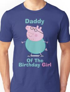Daddy (HBD) girl Unisex T-Shirt