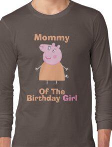 Mommy (HBD) girl Long Sleeve T-Shirt