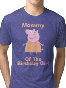 Mommy (HBD) girl Tri-blend T-Shirt