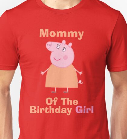 Mommy (HBD) girl Unisex T-Shirt