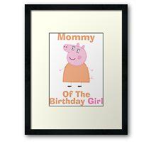 Mommy (HBD) girl Framed Print