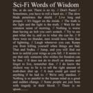 Sci Fi wisdom by atlwildguy