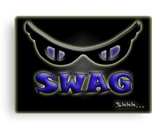 SWAG Shhh... Canvas Print