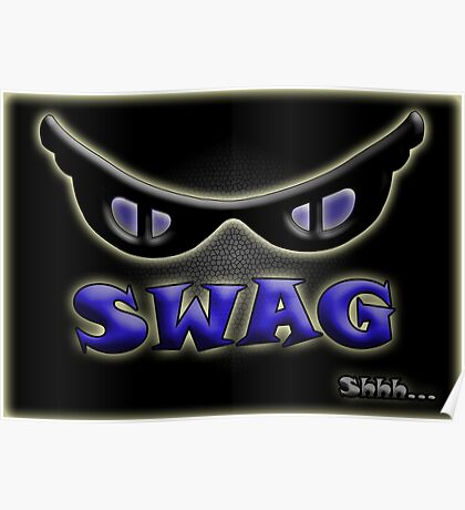SWAG Shhh... Poster