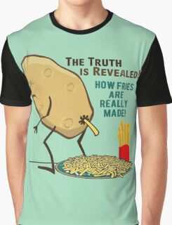 How Fries Are Really Made Humor Graphic T-Shirt