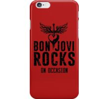 Supernatural Quote  Bon Jovi rocks iPhone Case/Skin