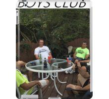 boys club iPad Case/Skin