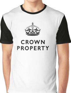 CROWN PROPERTY, THE QUEENS, BRITISH, UK, PRISON, ENGLAND Graphic T-Shirt