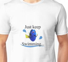 Finding Dory - Just keep Swimming Unisex T-Shirt