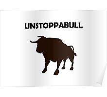 Unstoppabull (Unstoppable Bull) Poster