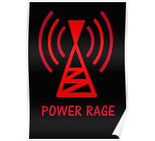 POWER RAGE Poster