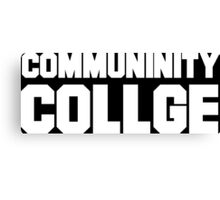 Community College- misspelled Canvas Print