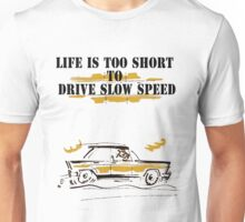 car comics life is to short! Unisex T-Shirt