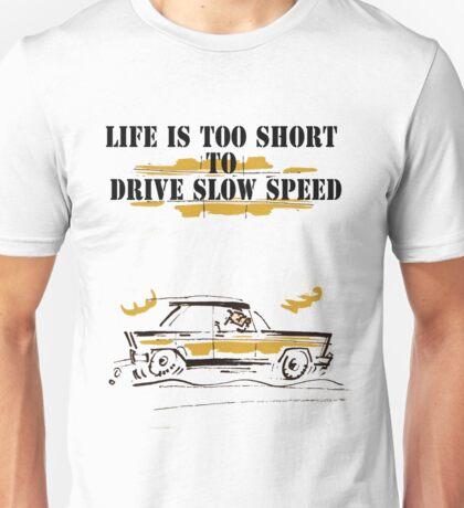 car comics life is to short! Unisex T-Shirt