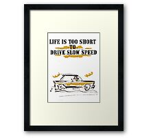 car comics life is to short! Framed Print