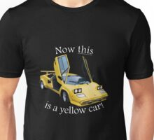 Now this is a yellow car! Unisex T-Shirt