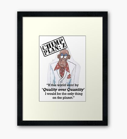 Xander - Chimp Plan: Z 'Quality Quote' Framed Print