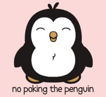 No Poking The Penguin One Piece - Long Sleeve