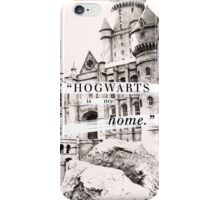 Hogwarts is my home iPhone Case/Skin