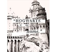 Hogwarts is my home Photographic Print