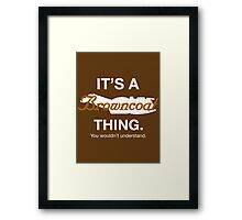 Its a Browncoat thing. Framed Print