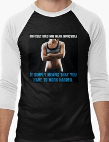 Difficult Does Not Mean Impossible Men's Baseball ¾ T-Shirt