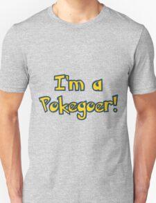 Are you a pokegoer? Unisex T-Shirt