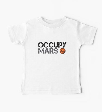 Occupy Mars - Space Planet - SpaceX Baby Tee