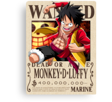 Monkey D. Luffy wanted. 400 mil New world Canvas Print