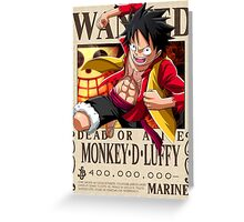 Monkey D. Luffy wanted. 400 mil New world Greeting Card