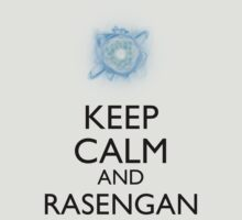 Keep Calm and Rasengan a by Dan C