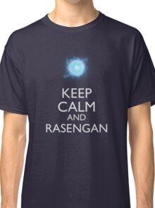 Keep Calm and Rasengan b Classic T-Shirt