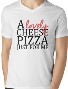 A lovely cheese pizza just for me - Home Alone Mens V-Neck T-Shirt