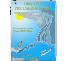 Oreste Genta - Una vita per l'Aeronautica - Official poster iPad Case/Skin