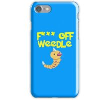 F*** off Weedle iPhone Case/Skin