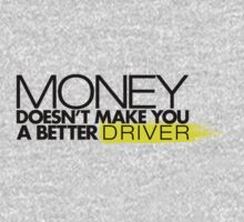 Money doesn't make you a better driver (2) by PlanDesigner