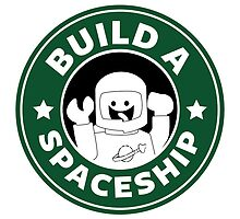 Build a Spaceship by StewNor