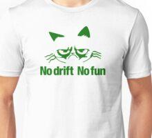 No drift No fun (5) Unisex T-Shirt