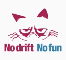 No drift No fun (7) Kids Tee