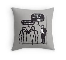 Cartoon: Horrible Beast! / It takes one to know one! Throw Pillow