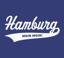 Hamburg – Moin Moin! by MrFaulbaum