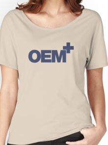 OEM+ (5) Women's Relaxed Fit T-Shirt