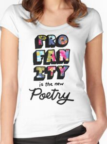 Profanity is the New Poetry Women's Fitted Scoop T-Shirt