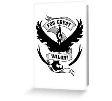 For Great Valor! Greeting Card